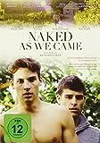 Naked As We Came  (OmU)