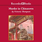 Murder In Chinatown (       UNABRIDGED) by Victoria Thompson Narrated by Suzanne Toren