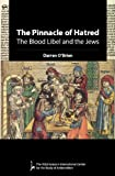 img - for The Pinnacle of Hatred: The Blood Libel and the Jews book / textbook / text book
