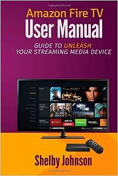 Amazon.com: fire tv manual