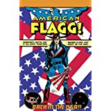 American Flagg Definitive Collection ~ Howard Chaykin