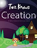 Toz Knows Creation