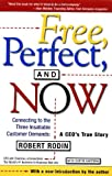 img - for Free, Perfect, and Now: Connecting to the Three Insatiable Customer Demands, A CEO's True Story book / textbook / text book