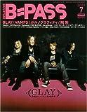 BACKSTAGE PASS (バックステージ・パス) 2009年 07月号 [雑誌]