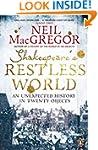 Shakespeare's Restless World: An Unex...