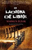 La Ladrona de Libros = The Book Thief   [SPA-LADRONA DE LIBROS] [Spanish Edition] [Paperback]
