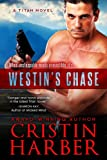 img - for Westin's Chase (Titan #3) book / textbook / text book