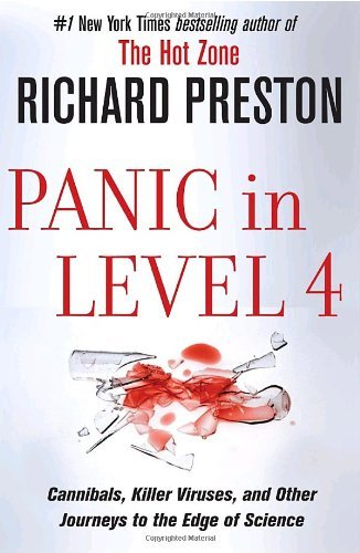 Richard Preston - Panic in Level 4