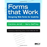 Forms that Work: Designing Web Forms for Usability (Interactive Technologies) (Morgan Kaufmann Series in Interactive Technologies)von &#34;Jarrett&#34;