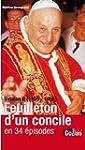 Vatican II (1959-1965) : Feuilleton d...