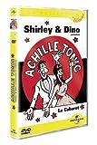 """Afficher """"Achille Tonic: Shirley et Dino présentent le Cabaret"""""""