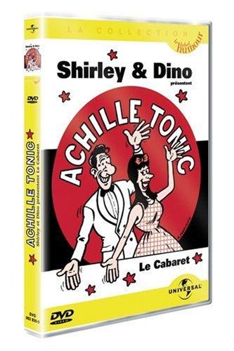 Achille Tonic: Shirley et Dino présentent le Cabaret