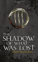 The Shadow Of What Was Lost (The Licanius Trilogy Book 1) (English Edition)