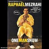 echange, troc Raphaël Mezrahi : One Man Show