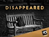 Disappeared: Lost in the Dark