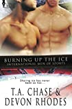 Burning Up the Ice (International Men of Sports) (Volume 5)