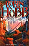 Forest Mage: Book Two of The Soldier Son Trilogy Robin Hobb