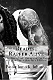 img - for Deadest Rapper Alive: The Rise of Lil' Wayne and the Fall of Urban Youth (Reader's Edition) book / textbook / text book