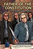 img - for Father of the Constitution: A Story about James Madison (Creative Minds Biography) book / textbook / text book