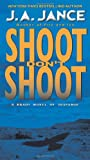 Shoot Dont Shoot (Joanna Brady Mysteries Book 3)