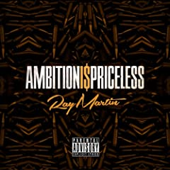 Ambition Is Priceless [Explicit]