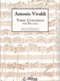 img - for Three Concertos for Piccolo (Piccolo and Piano) book / textbook / text book