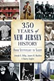 350 Years of New Jersey History:: From Stuyvesant to Sandy