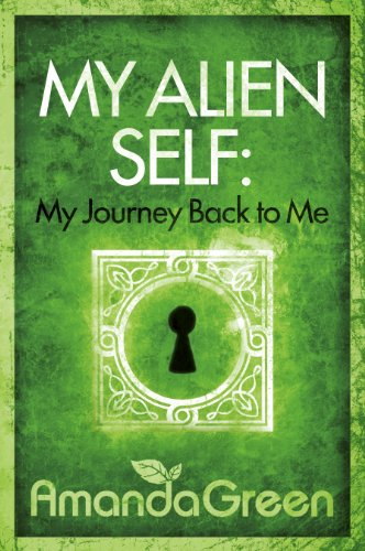 Books Direct My Alien Self My Journey Back To Me By