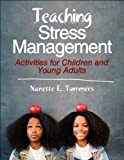 Teaching Stress Management: Activities for Children and Young Adults first review
