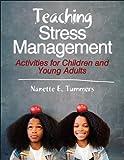 Teaching Stress Management Nanette E. Tummers
