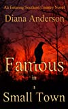 Famous in a Small Town (An Entering Southern Country Novel)