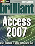 Brilliant Microsoft Access 2007 (0132058545) by Johnson, Steve