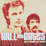 echange, troc Hall And Oates - The Platinum Collection : Hall And Oates
