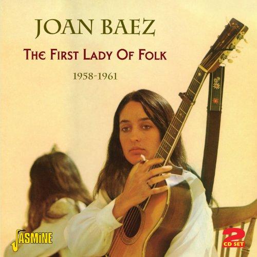 Joan Baez - The First Lady Of Folk 1958-1961 [ORIGINAL RECORDINGS REMASTERED] 2CD SET - Zortam Music