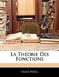echange, troc Emile Borel - La Theorie Des Fonctions