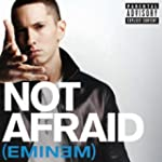 Not Afraid (Album Version (Explicit))