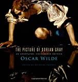 Image of The Picture of Dorian Gray: An Annotated, Uncensored Edition