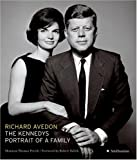 The Kennedys: Portrait of a Family (0061138169) by Avedon, Richard