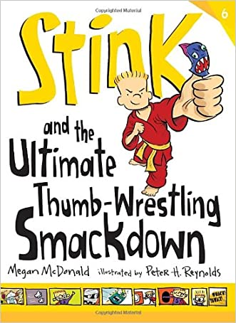Stink: The Ultimate Thumb-Wrestling Smackdown written by Megan McDonald