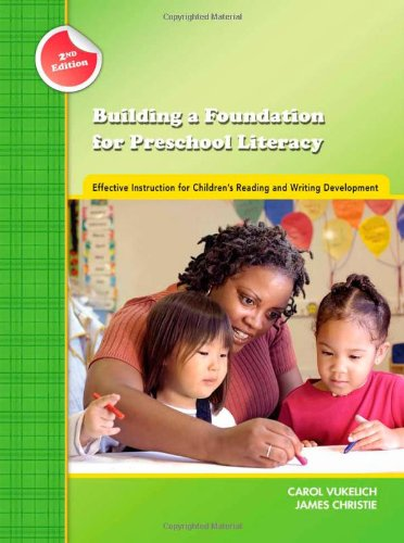 Building a Foundation for Preschool Literacy: Effective...