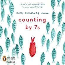 Counting by 7s | Livre audio Auteur(s) : Holly Goldberg Sloan Narrateur(s) : Robin Miles