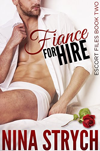 Fiance For Hire by Nina Strych ebook deal