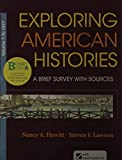 Loose-leaf Version of Exploring American Histories, Volume 1: A Brief Survey with Sources (145764195X) by Hewitt, Nancy A.