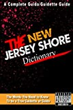 img - for The New Jersey Shore Dictionary book / textbook / text book