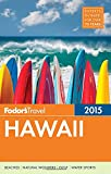 img - for Fodor's Hawaii 2015 (Full-color Travel Guide) book / textbook / text book