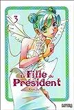 echange, troc Collectif - La Fille du Président, Tome 3