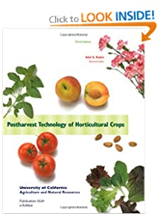 Post Harvest Technology of Horticultural Crops Adel Kader