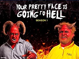 Your Pretty Face is Going to Hell Season 1 [HD]
