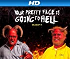 Your Pretty Face is Going to Hell [HD]: Devil in the Details [HD]
