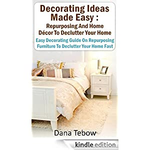 Decorating ideas made easy repurposing and home d cor to - How to declutter your bedroom fast ...